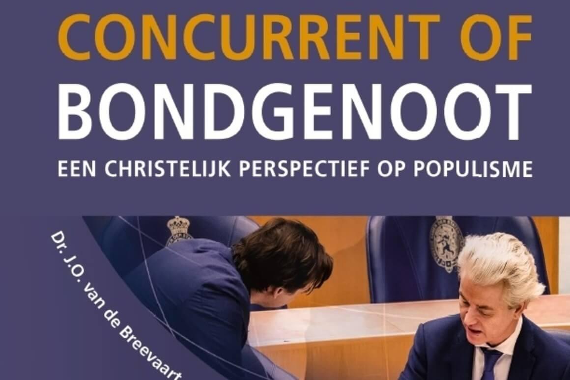 Concurrent of Bondgenoot. Een christelijk perspectief op populisme.
